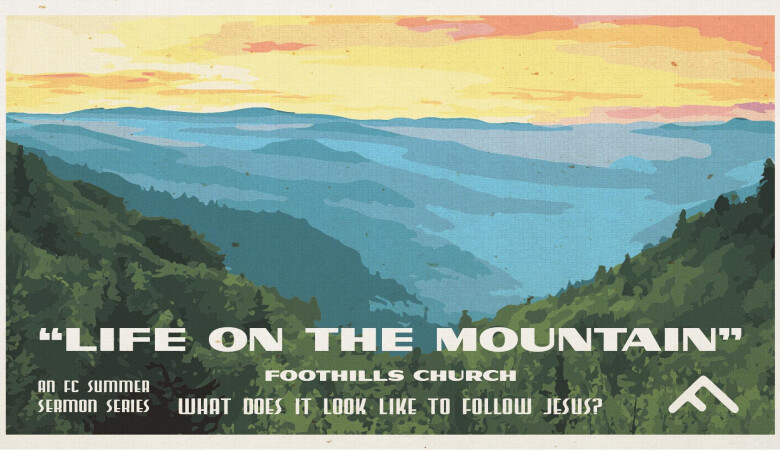 Sermons | Foothills Church